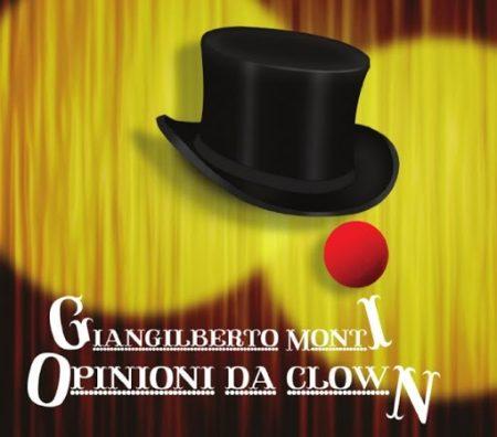 Opinioni da clown - Giangilberto Monti