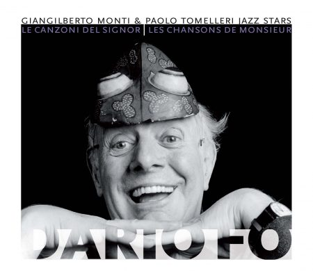 Le canzoni del signor Dario Fo - Giangilberto Monti