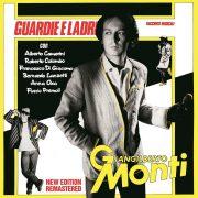 Guardie e Ladri Remastering, CD - Giangilberto Monti